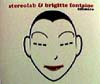 Brigitte Fontaine & Stereolab