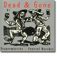 Dead & Gone Vol. 1 CD cover