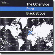 The Other Side: Paris - Black Strobe CD cover