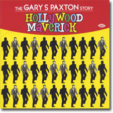 Hollywood Maverick: The Gary Paxton Story CD cover